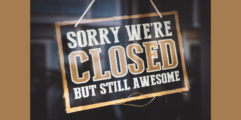 "In a closed restaurant, the sign in the door reads: ""Sorry we're closed (but still awesome!)"" We need to find creative ways to connecte in this COVID-19 world."