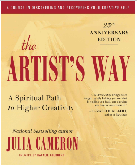"""The most inspiring books are like good friends: they ask the right questions and show you a new path. They wake you up and inspire you. """"The Artist's Way"""" by Julia Cameron is an inspiring read that will spur your creative spirit."""